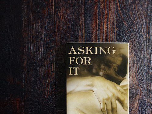 Asking For It by Lilah Pace