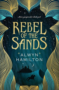 Rebel of the Sands by Alwyn Hamilton is awful