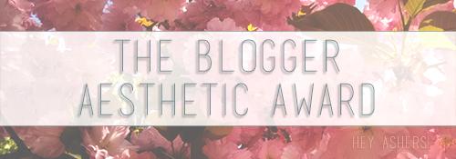 The Blogger Aesthetic Award